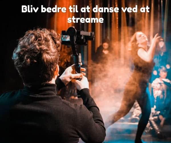 Bliv bedre til at danse ved at streame
