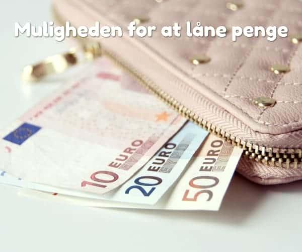Muligheden for at låne penge
