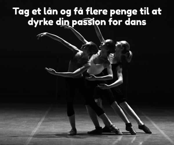 Tag et lån og få flere penge til at dyrke din passion for dans