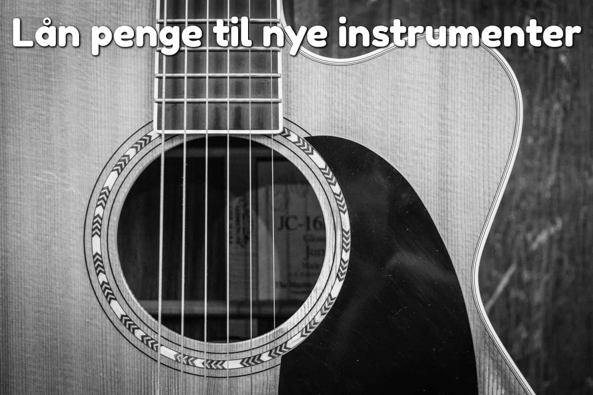 Lån penge til nye instrumenter